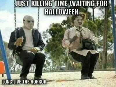 Pin by Annette Campos-Ahrens on Posters of Wisdom and Fun ... |Its Scary Movie Time Meme