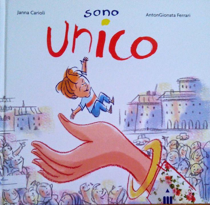 """""""Sono unico"""" un libro scritto da Janna Carioli, illustrato da AntonGionata Ferrari e pubblicato da Lapis Edizioni. Ma i figli unici sono davvero così soli? Un libro bellissimo da leggere ai figli unici!"""