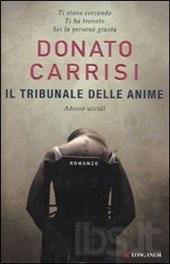Il tribunale delle anime  AutoreCarrisi Donato