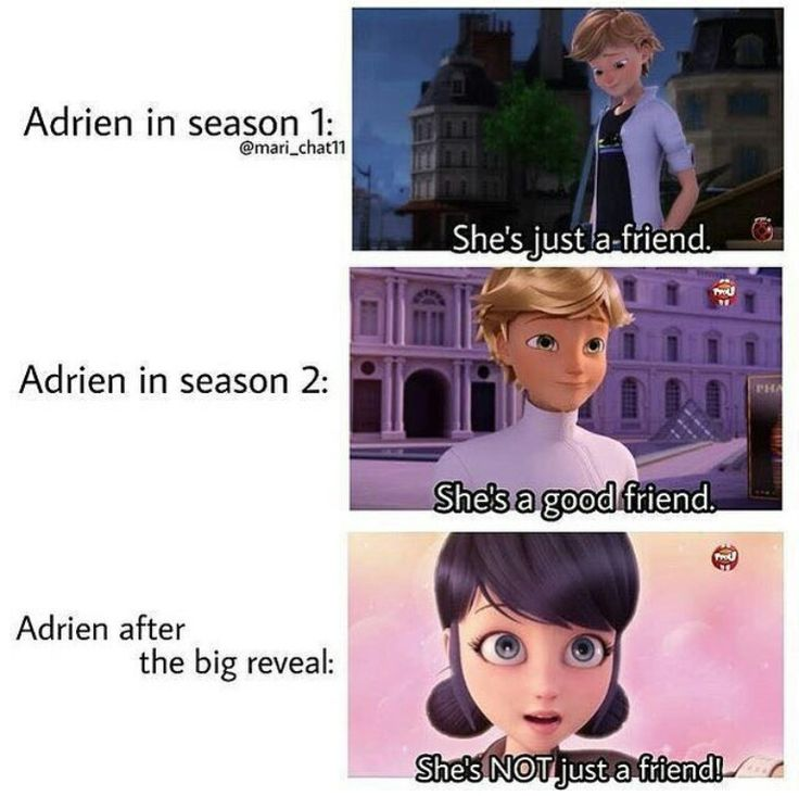 Adrien in season 3: she's my best friend.  Adrien end of season 3: she's my girlfriend. Don't touch her or you will be killed.
