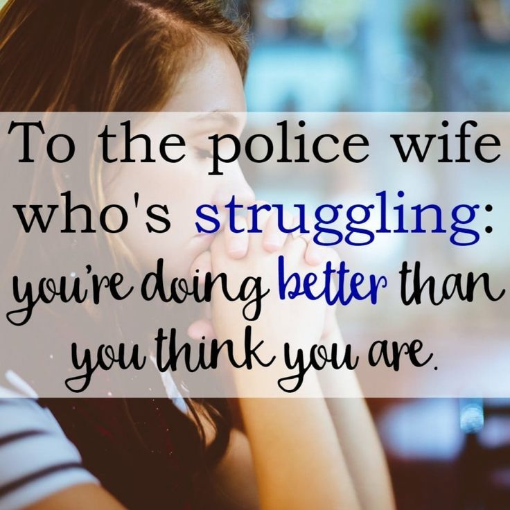Dear struggling police wife: sometimes this life is way harder than you expected, isn't it? I just wanted to write to you and remind you of something.
