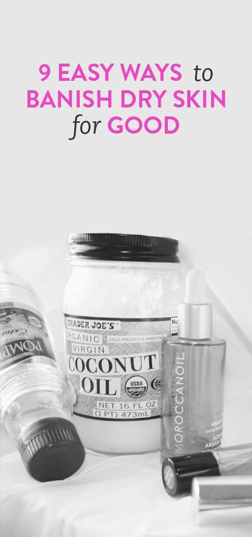 9 easy ways to banish dry skin