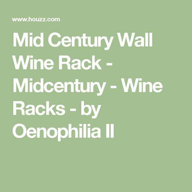Mid Century Wall Wine Rack - Midcentury - Wine Racks - by Oenophilia II