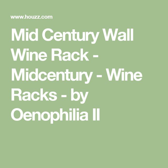Mid Century Wall Wine Rack - Midcentury - Wine Racks - by Oenophilia II