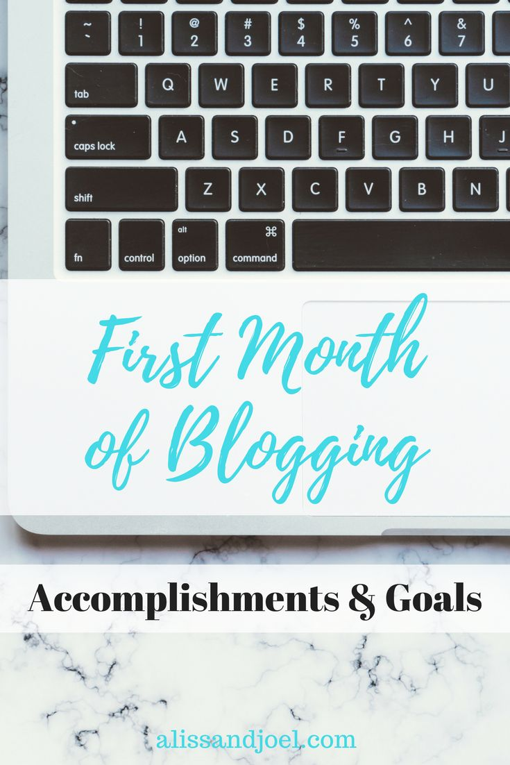 First Month of Blogging: Our Accomplishments & Our Blogging Goals for March 2018. Read how we started our parenting | mom | dad blog and are monetizing our blog. | Bluehost | wordpress.org | Tailwind