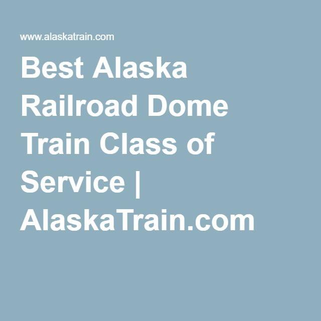 Best Alaska Railroad Dome Train Class of Service | AlaskaTrain.com