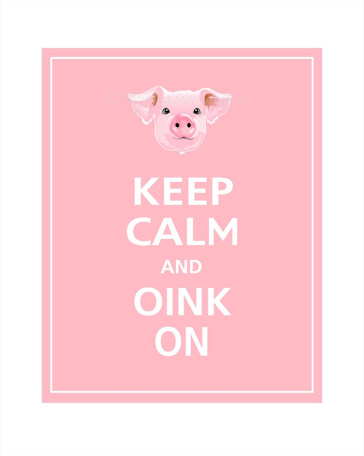Keep Calm and OINK ON Print 8x10 (Sweet Pink featured). $10.95, via Etsy.