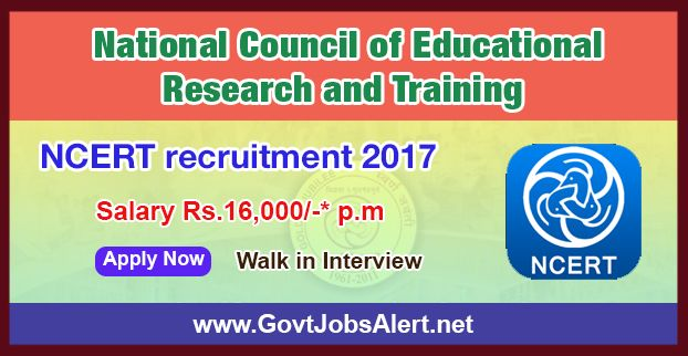 NCERT Recruitment 2017 – Walk in Interview for Teaching Assistants and Junior Project Fellow Posts, Salary Rs.16,000/- : Apply Now !!!  The National Council of Educational Research and Training - NCERT Recruitment 2017 has released an official employment notification inviting interested and eligible candidates to apply for the positions of Teaching Assistants and Junior Project Fellow. The interested candidates have to attend the walk in interview to apply to the post in