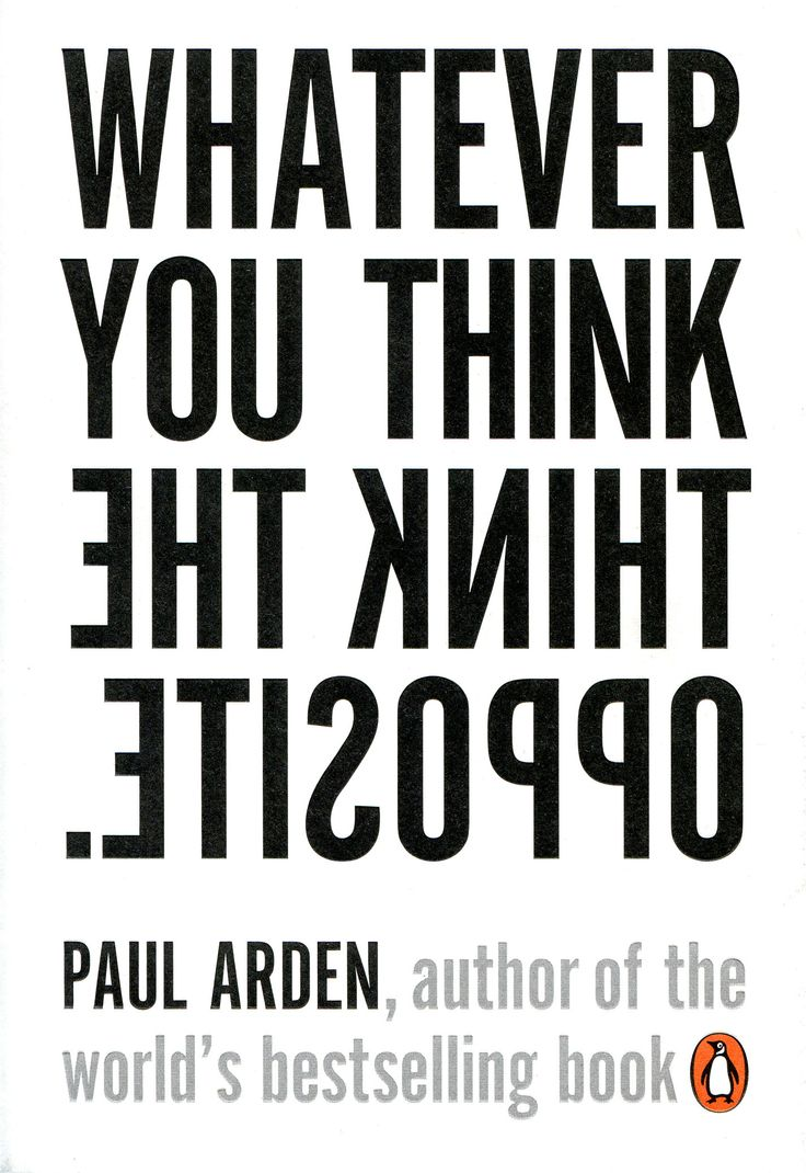 whatever you think think the opposite - Google zoeken