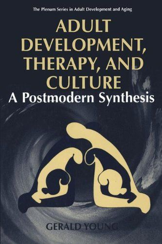 Adult Development, Therapy, and Culture: A Postmodern Synthesis (The Springer Series in Adult Development and Aging) by Gerald D. Young http://www.amazon.co.uk/dp/1475790171/ref=cm_sw_r_pi_dp_fKTjvb1WTFWEM