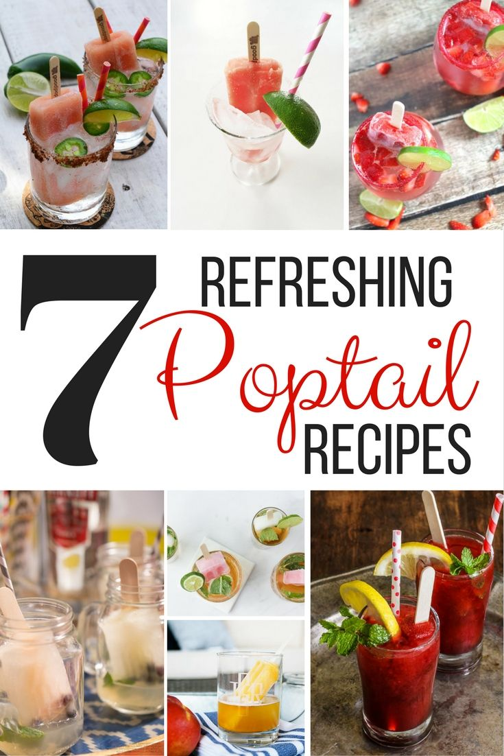 7 refreshing poptail recipes. Cocktails made with Popsicles. Great cocktail drink for summer!