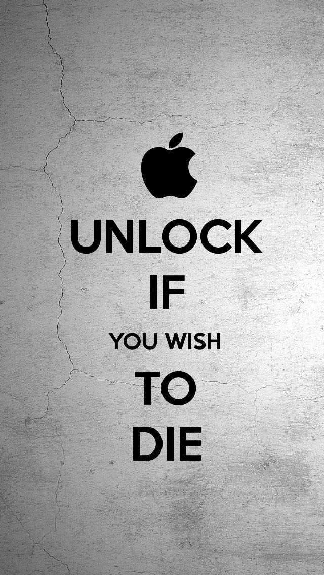 Unlock If You Wish To Die Wallpaper
