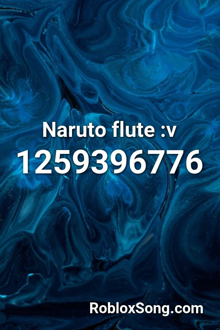 Naruto Flute V Roblox Id Roblox Music Codes In 2020 Rap Songs Songs Roblox