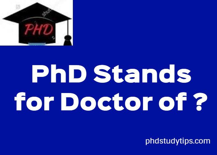 What Does Phd Stand For While Abbreviating Phd Knowledge And