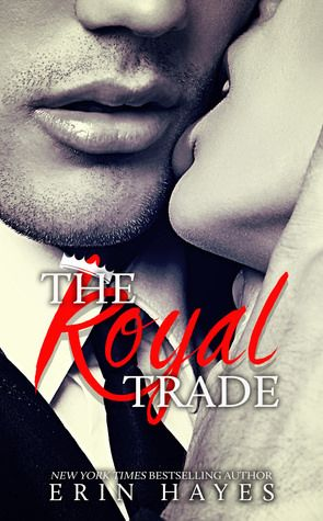 Review: The Royal Trade by Erin Hayes