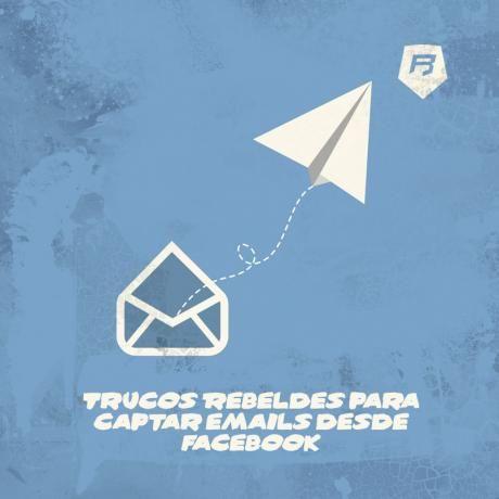 #emailing Capta #emails desde #Facebook con estos #trucos que traemos para ti!  Accede  http://www.rebeldesmarketingonline.com/blog/trucos-rebeldes-para-captar-emails-desde-facebook/