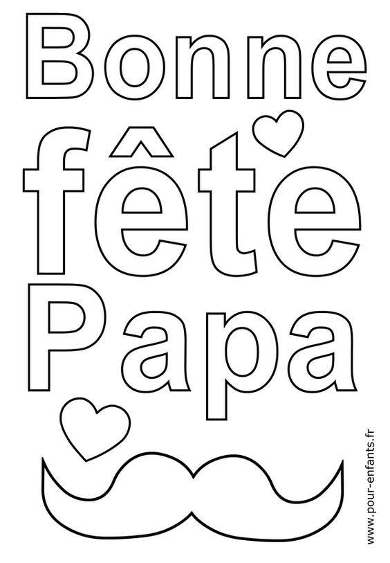 Coloriage Bonne FETE papa avec moustaches à imprimer et colorier. Fête des pères en maternelle.