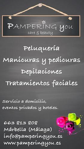 PamperingYou.es  Marbella (Málaga)  Peluquería, manicuras y pedicuras, depilaciones, tratamientos faciales.  Servicios a domicilio, eventos privados y hoteles.  663 813 808  info@pamperingyou.es  www.pamperingyou.es