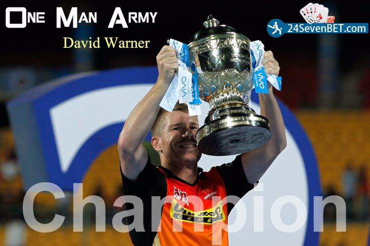 Champion #IPL 2016 #Final #SRH  David Warner Lead their team at the starting of the IPL he is the Second Most Run Maker of The IPL 2016 and He is play some Important innings for his team he is the star of SRH India's Best Online Sports Betting Site & No.1 for Cricket