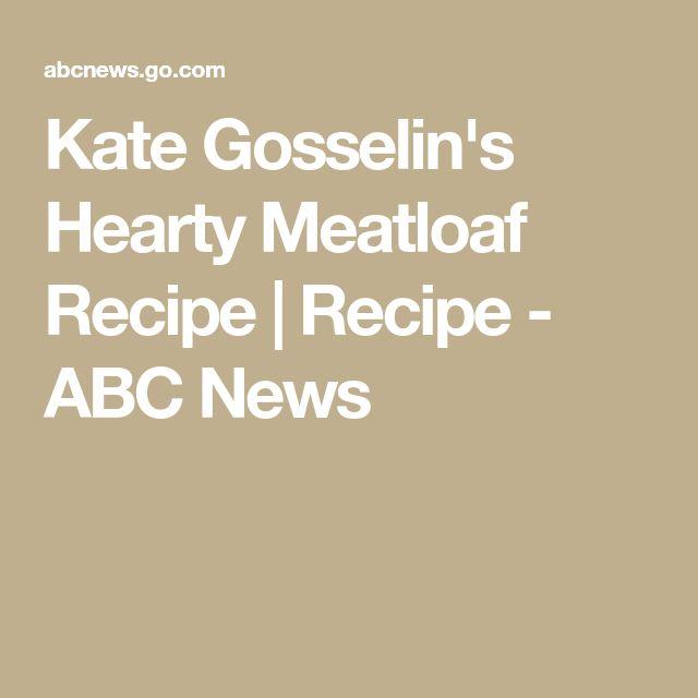 Kate Gosselin's Hearty Meatloaf Recipe | Recipe - ABC News
