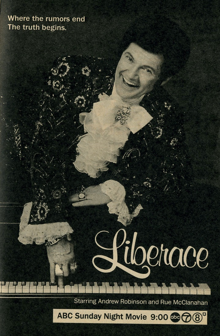 Liberace (October 2, 1988, ABC) starring Andrew Robinson & Rue McClanahan