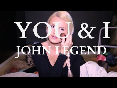 You & I (Nobody In The World) - John Legend (Brock Phillips Cover) -- https://www.youtube.com/watch?v=G2DD6TL3qS0