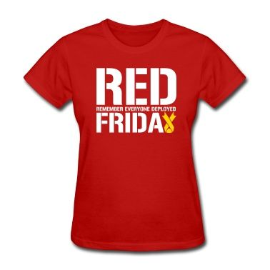 Red Friday Remember Everyone Deployed Women's T-Shirt ...