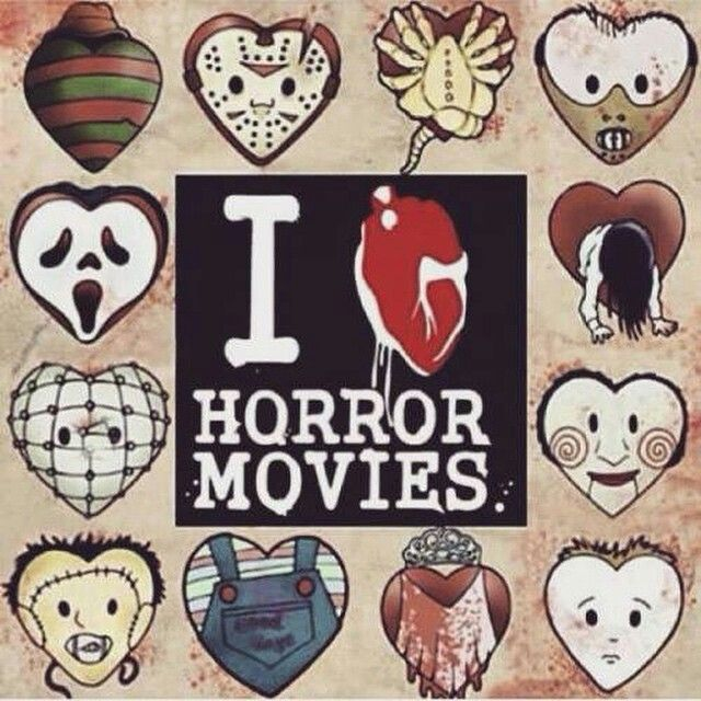 I love horror movies