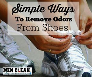 Blog post at menclean.com : Remove Shoe Odor   Stinky shoes is something that happens to everyone, and can be embarrassing and quite annoying! So what do you do? Thr[..]
