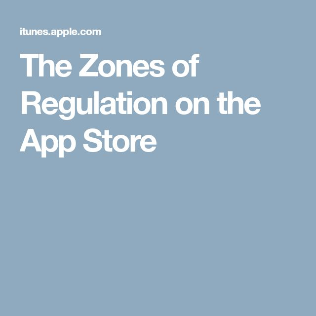 The Zones of Regulation on the App Store