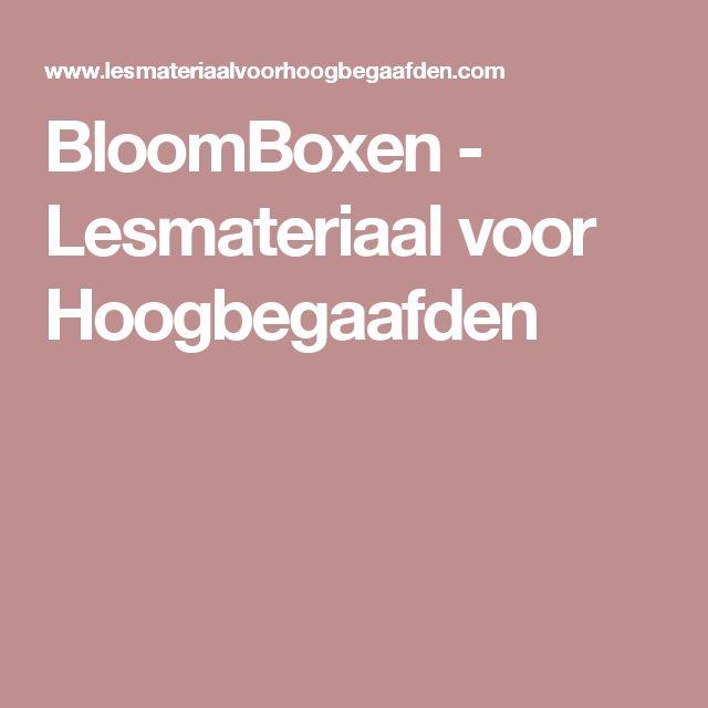 BloomBoxen - Lesmateriaal voor Hoogbegaafden