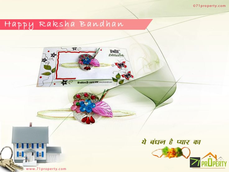 71 Property wishes to all a very Happy Raksha Bandhan