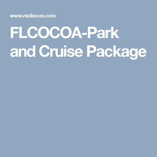 FLCOCOA-Park and Cruise Package