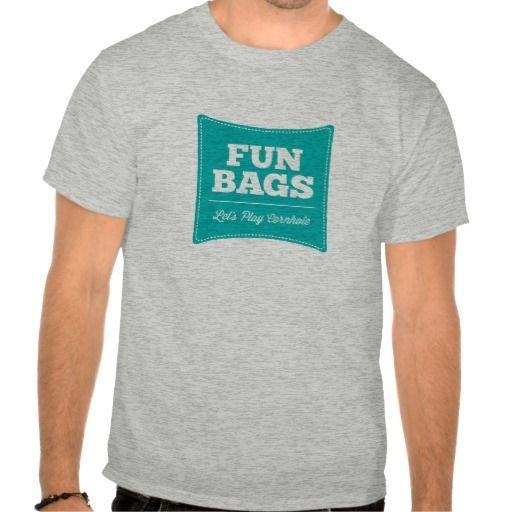 Fun Bags Lets Play Cornhole TShirt  Zazzlecom  Cornhole T Shirts  Shirts T shirt Tee shirts