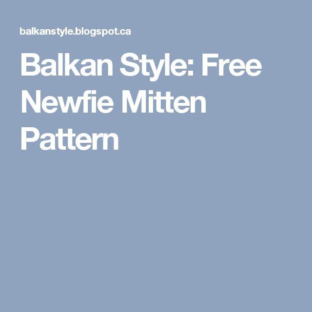 Balkan Style: Free Newfie Mitten Pattern