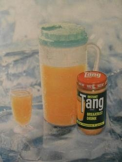 "Grandma ALWAYS had a jar of Tang and us girls loved it!!!  Growing up I thought this is what they meant when they said ""orange juice""....seriously!!!  My cousin and I always had it when we went camping too!"