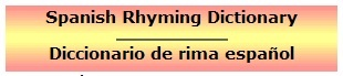 Online Spanish rhyming dictionary.