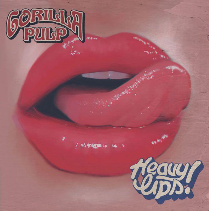 Gorilla Pulp Heavy Lips Album Review Stream Lips Album