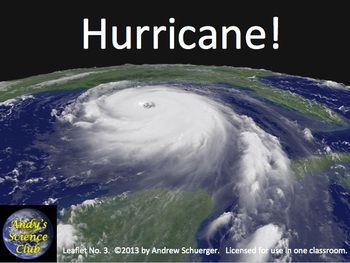 'Hurricane!' is a PowerPoint presentation on how hurricanes form, the damage they cause, and the methods used by scientists to track them.  The module is designed as a Teachers Resource Guide and a classroom presentation for middle and junior high school instructors; grades 5th through 9th.