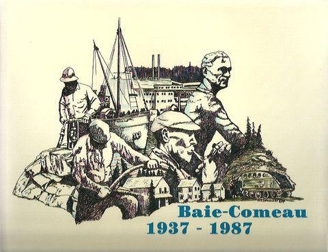 BAIE-COMEAU. Baie-Comeau 1937-1987