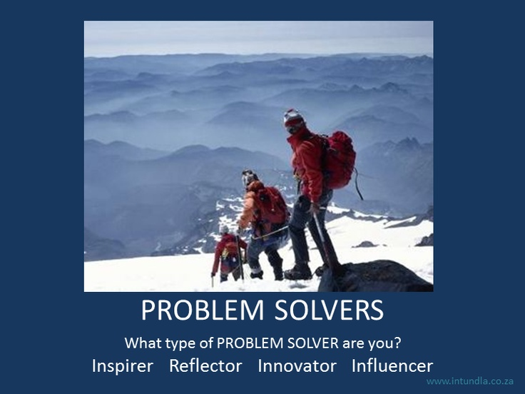 4 Different types of problem solvers. What type are YOU??