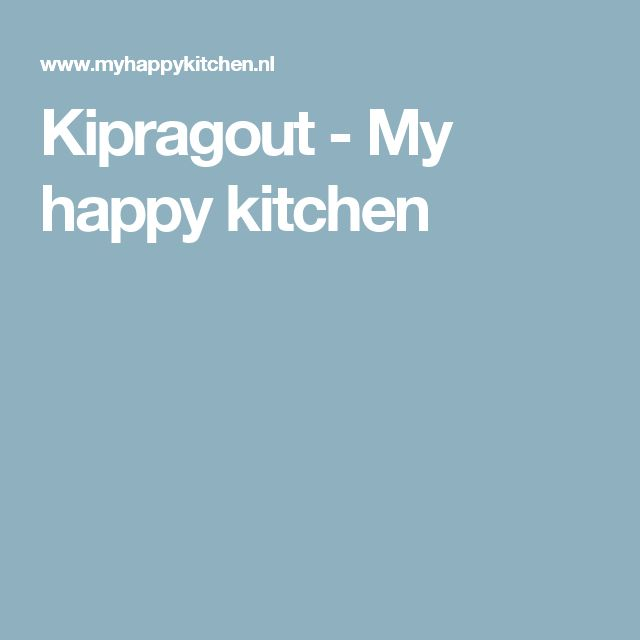 Kipragout - My happy kitchen