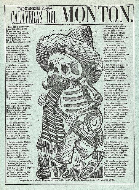 """""""Calaveras from the heap, number 2″ (1910) by José Guadalupe Posada (1851–1913) who was a Mexican illustrator known for his satirical and politically acute calaveras."""