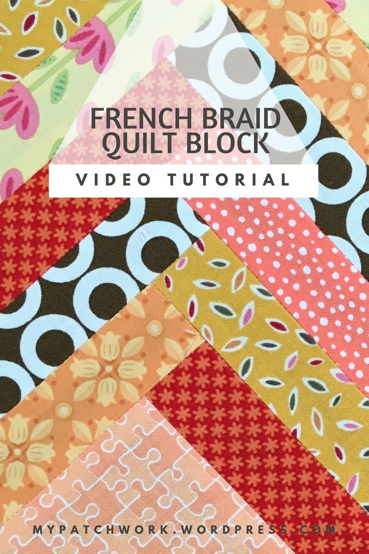 2 Minute Video Tutorial French Braid Quilt Block Quilt