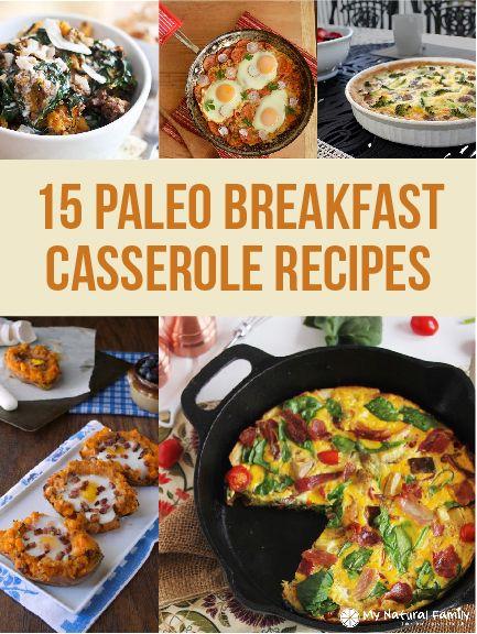 15 Paleo Breakfast Casserole Recipes