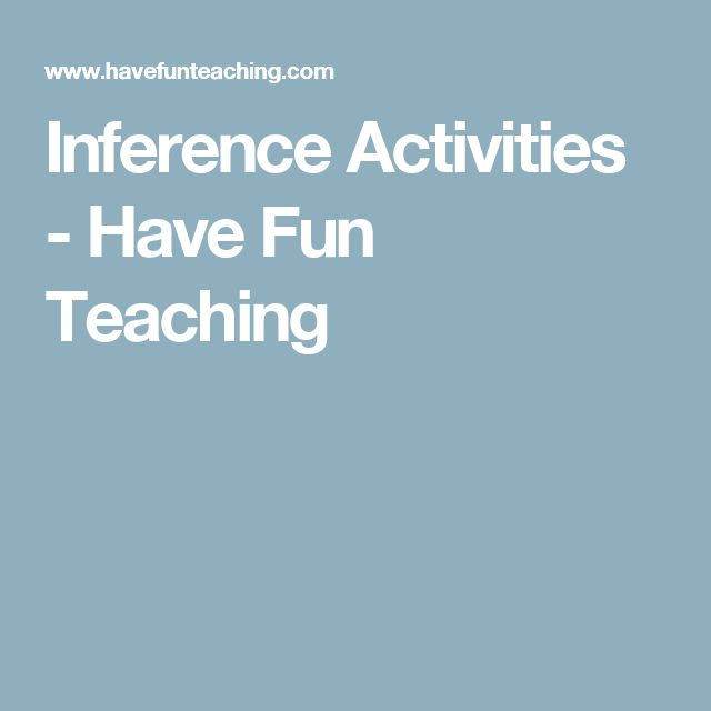 Inference Activities - Have Fun Teaching