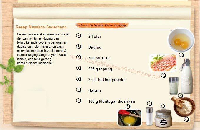 Resep Dessert - Bahan Griddle Pan Waffle  #resep#masakan#sederhana#makanan#penutup#enak#bahan#waffle#daging#telur#  Nb : website (http://ResepMasakanSederhana.net/) kami dalam proses pembuatan :)
