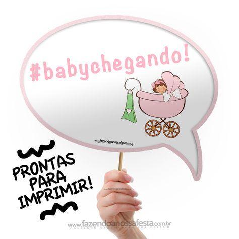 Imprima agora as suas plaquinhas divertidas Chá de Bebê menina e bata fotos engraçadas com todas suas convidadas, com frases especiais para chá de bebê