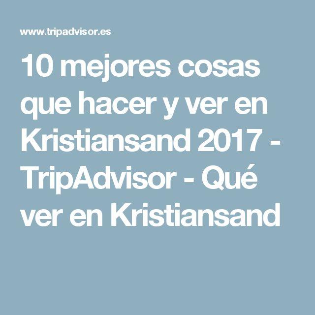 10 mejores cosas que hacer y ver en Kristiansand 2017 - TripAdvisor - Qué ver en Kristiansand