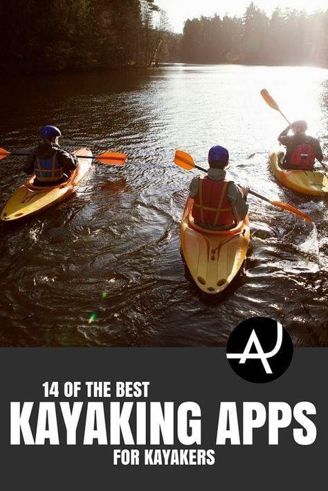 Best Kayaking Apps Kayaking Tips for Beginners Best